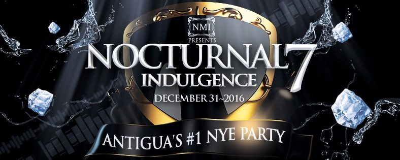 NMI – Nocturnal 7 – Antigua's #1 New Years Eve Party