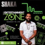 Shaka presents The Entertainment Zone on 91.9 Hitz FM