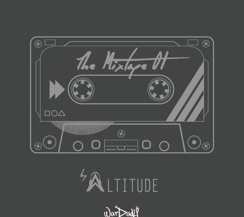 Dj Altitude – The Mixtape 01