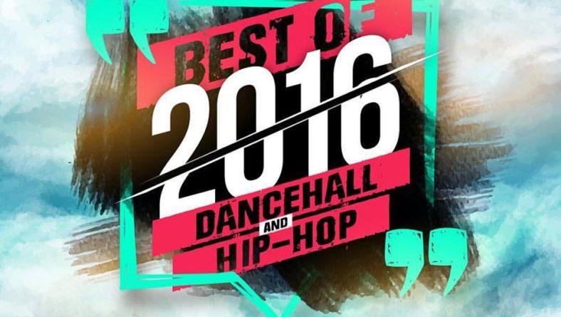 Dj Altitude – Best of 2016 – Dancehall & HipHop
